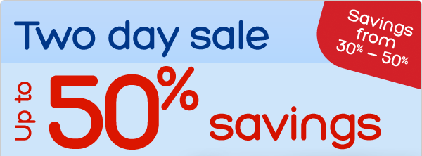 Two day sale - savings from 30% - 50%