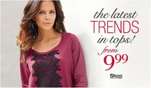 the latest trends in tops from 9.99