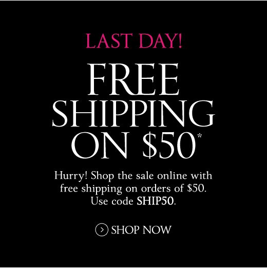 Last Day! Free Shipping on $50