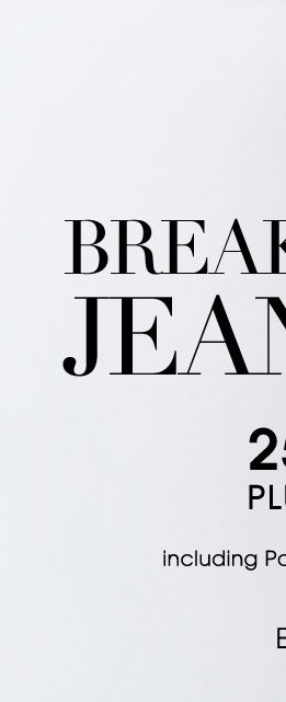 BREAK OUT OF YOUR JEAN ROUTINE