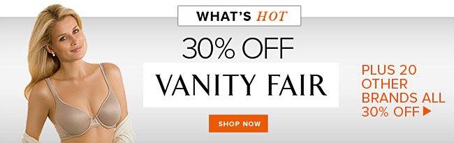 Vanity Fair Sale PLUS Other Great Brands 30% Off