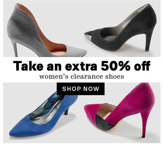 Take an extra 50% off women's clearance shoes. Shop Now
