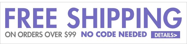 FREE SHIPPING ON ORDER OVER $99