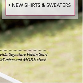 SHOP NEW SHIRTS AND SWEATERS