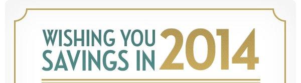 Wishing You Savings in 2014