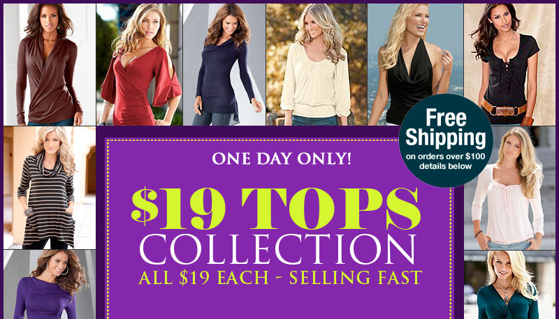 Today Only! TOPS SALE, only $19 each!