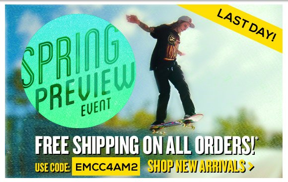 Spring Preview Event: Free Shipping On ALL Orders!*