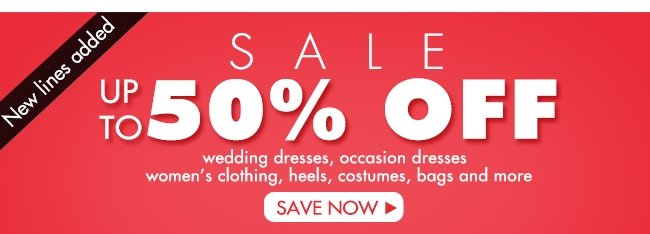 SALE UP TO 50% OFF SAVE NOW
