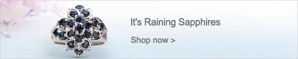 It's Raining Sapphires