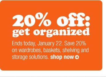 20% off: get organized