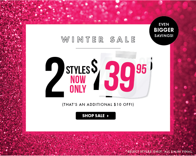 Welcome A New Year Of Fab - 2 Styles Now Only For $39.95