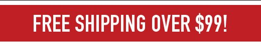 Free Shipping over $99