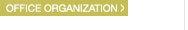 Office Organization >