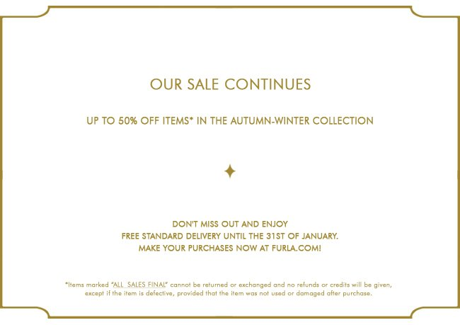 OUR SALE CONTINUES:  Up to 50% off selected products!