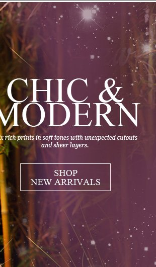 Shop new arrivals in rich prints and soft tones!
