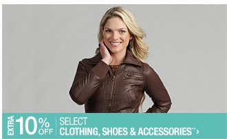 Extra 10% off Select Clothing, Shoes & Accessories**