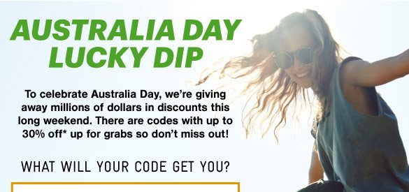 Australia Day Lucky Dip - Up To 30% Off*