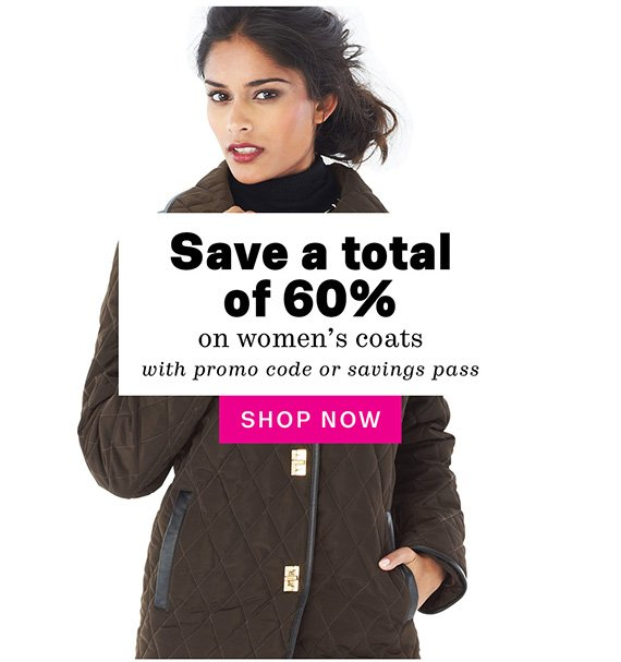 Save a total of 60% on women's coats with promo code or savings pass. Shop Now