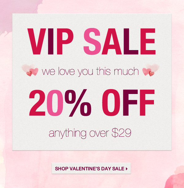 VIP Sale - Extra 20% Off Over $29
