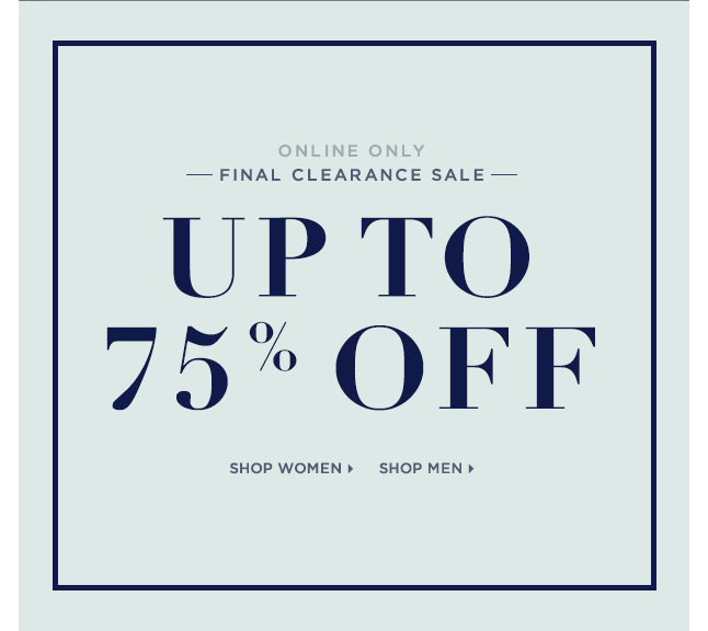 Final Clearance Sale | Up to 75% Off