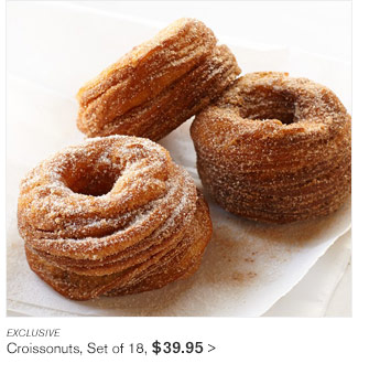 EXCLUSIVE - Croissonuts, Set of 18, $39.95