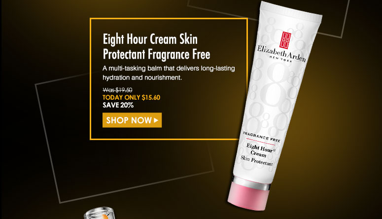 Elizabeth Arden Eight Hour Cream Skin Protectant A multi-tasking balm that delivers long-lasting hydration and nourishment. Was $19.50 Now $15.60Shop Now>>
