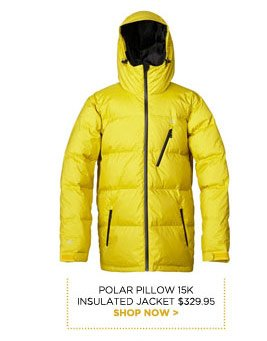 Polar Pillow 15K Insulated Jacket $329.95 - Shop now