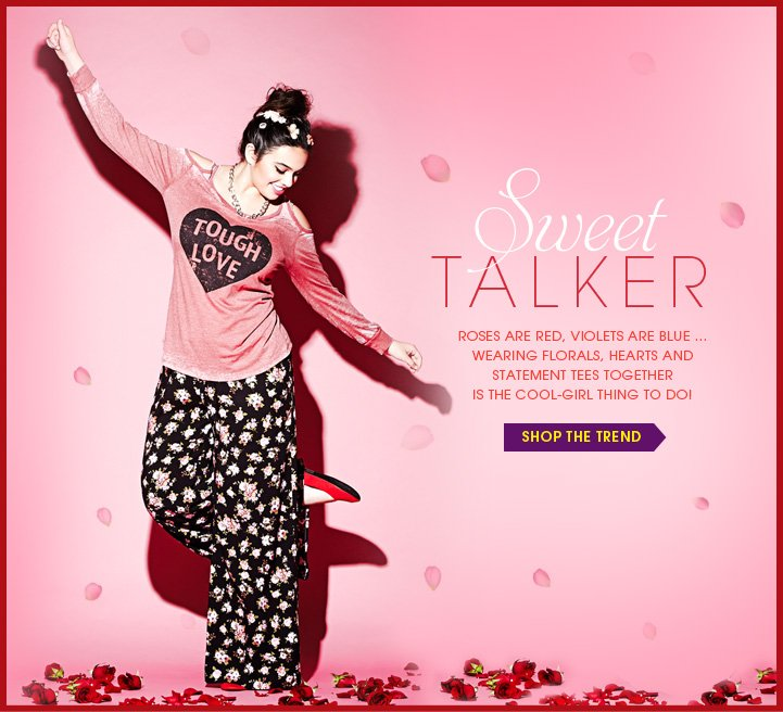 Sweet Talker - Shop the Trend