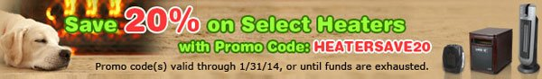 Save 20% On Select Heaters With Promo Code: HEATERSAVE20.