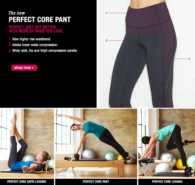 A SOULMATE FOR YOUR ABS? Meet the new Perfect Core pant. shop now