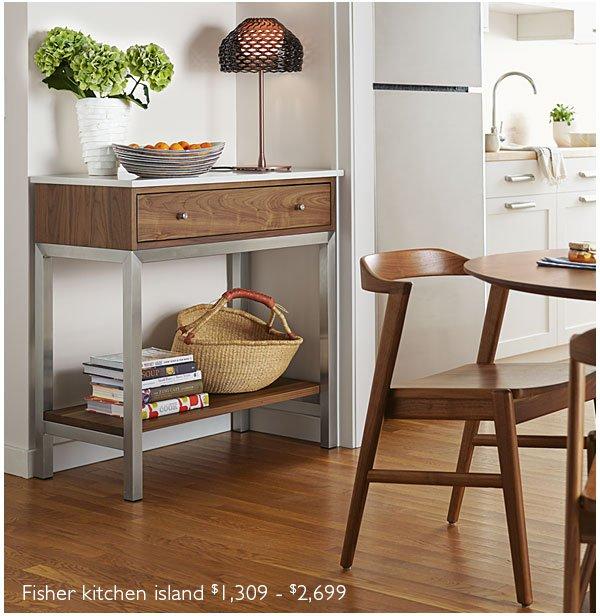 Fisher kitchen island $1,309 - $2,699
