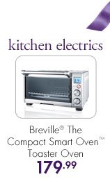 kitchen electrics  Breville® The Compact Smart Oven™ Toaster Oven  179.99