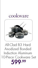 cookware  All-Clad B3 Hard Anodized Bonded Induction Aluminum 10-Piece Cookware Set  599.99