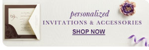 personalized  INVITATIONS & ACCESSORIES  SHOP NOW