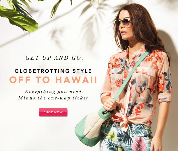 Globetrotting Style: Off to Hawaii
