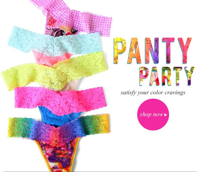 The best kind of party is a Panty Party