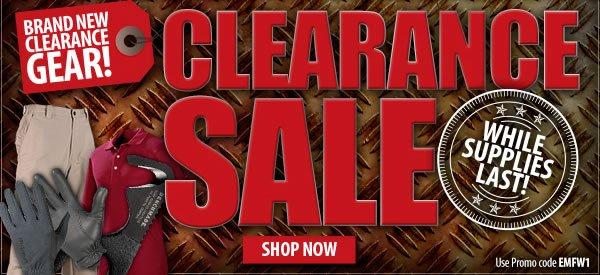 Clearance Sale - Brand New Gear!