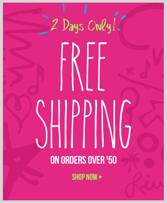 FREE SHIPPING! 2 Days Only! Free ground shipping on orders of $50 or more! SHOP NOW!
