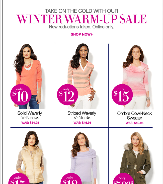 Take on the cold with our Winter Warm Up Sale!