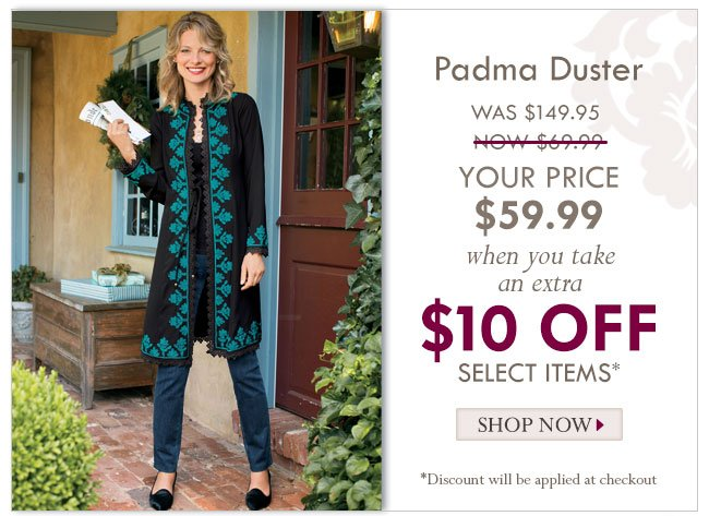 Padma Duster Now $49.99