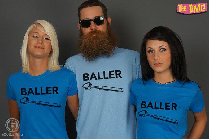 http://6dollarshirts.com/tt/reg/01-24-2014_Baller_T_SHIRT_reg.jpg