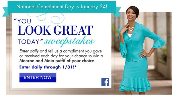 """You Look Great Today"" Sweepstakes 