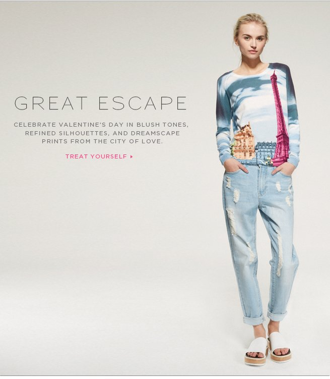 Great Escape: Celebrate Valentine's day in blush tones, refined silhouettes, and dreamscape prints from the city of love.