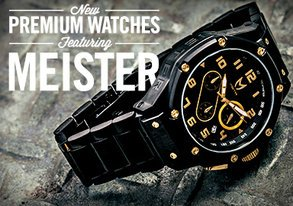 Shop NEW Premium Watches ft. Meister