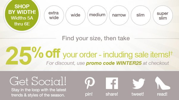 We Have Your Size + 25% Off!