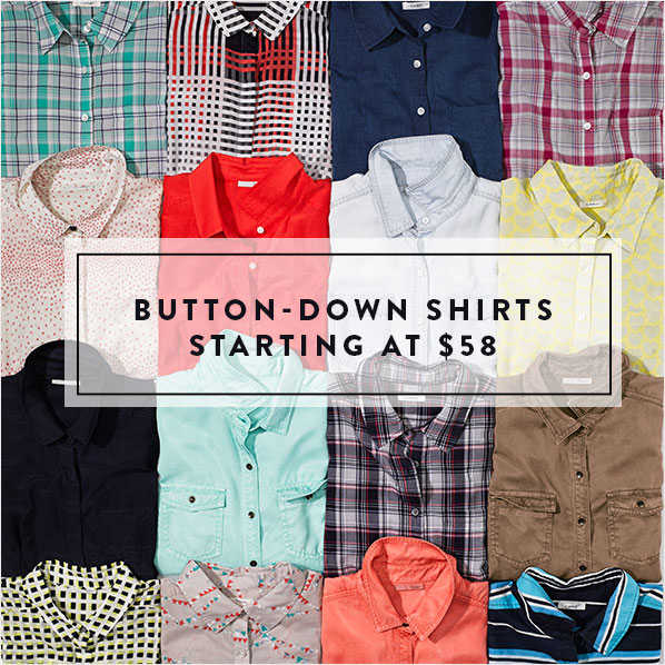 BUTTON-DOWN SHIRTS STARTING AT $58
