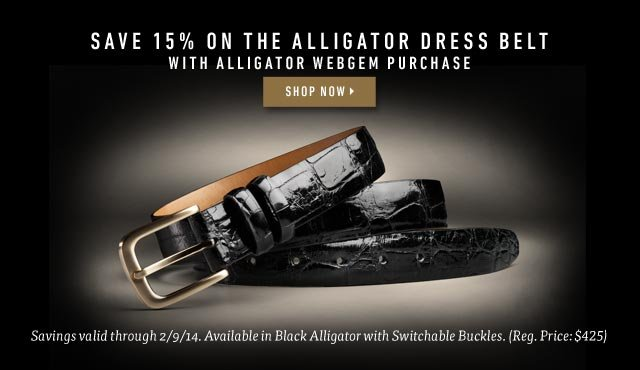 Save 15% on the Alligator Dress Belt with Alligator WebGem Purchase. Shop now >