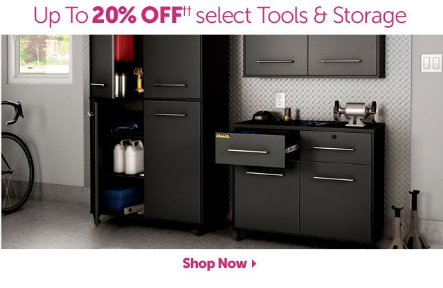 Up To 20% OFF++ select Tools & Storage - Shop Now