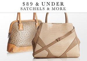 $89 & Under: Satchels & More