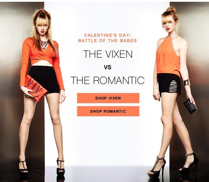 The Vixen VS The Romantic